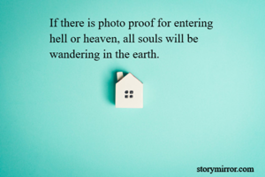 If there is photo proof for entering 