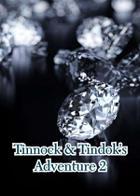 Tinnock & Tindok's Adventure 2