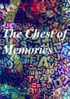 The Chest of Memories