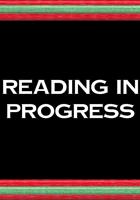 Reading in Progress