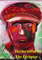 Declaration By The Dictator