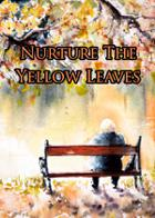 Nurture The Yellow Leaves