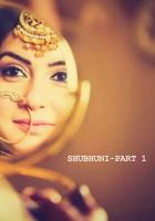 Shubhuni-Part 1