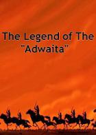 "The Legend of The ""Adwaita"""