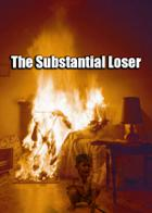 The Substantial Loser