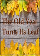 The Old Year Turns Its Leaf