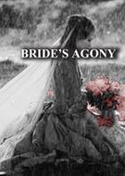 BRIDE'S AGONY
