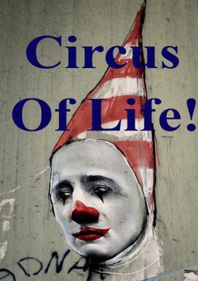 Circus Of Life!