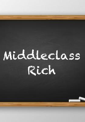 Middleclass Rich