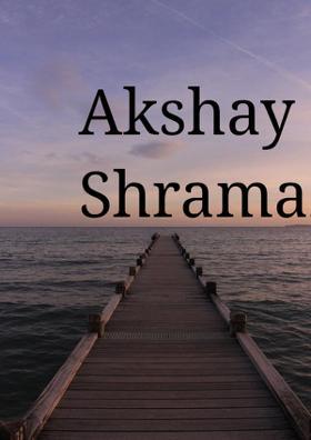 Akshay and Shramana