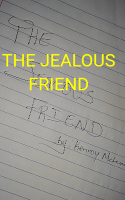 THE JEALOUS FRIEND