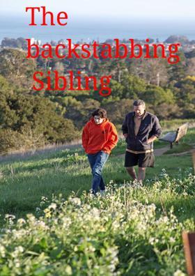 The Backstabbing Sibling