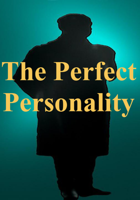 The Perfect Personality