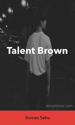 Talent Brown