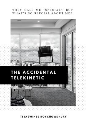 The Accidental Telekinetic