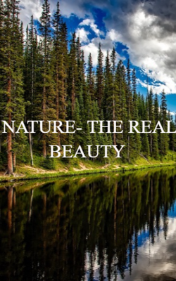 Nature - The Real Beauty