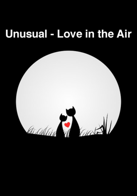 Unusual - Love in the Air