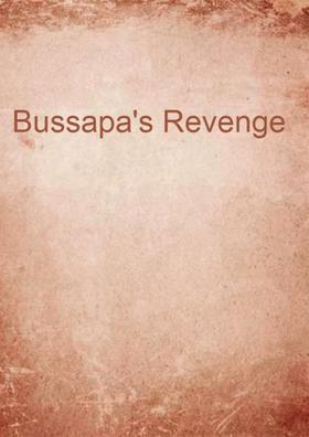 Bussapa's Revenge