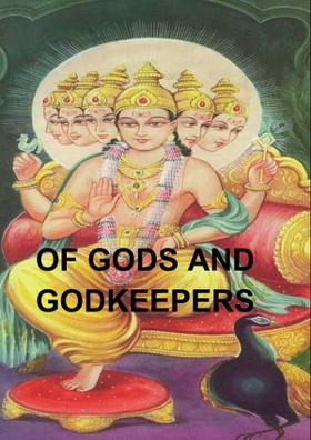 Of Gods And Godkeepers