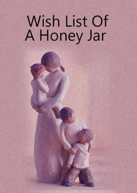 Wish List Of A Honey Jar