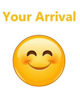 Your Arrival