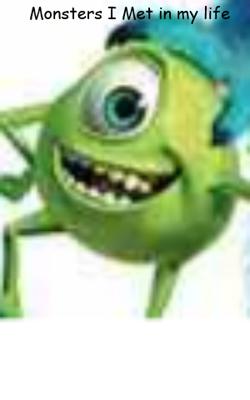 Monsters I Met In My Life