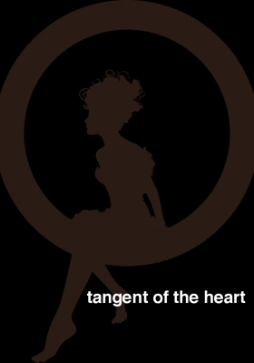 Tangent Of The Heart part :1