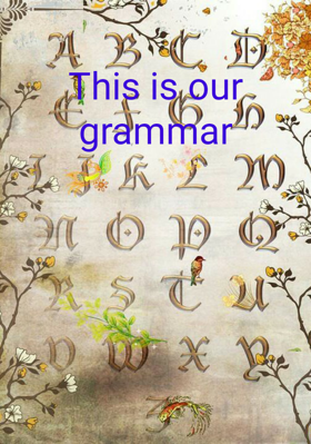 This Is Our Grammar