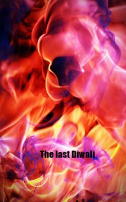 The Last Diwali