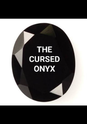 The Cursed Onyx