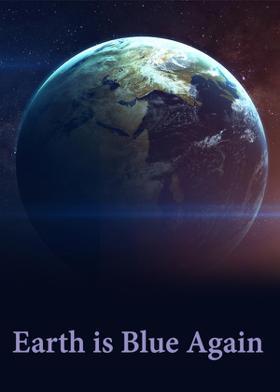 Earth is Blue Again