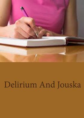 Delirium And Jouska