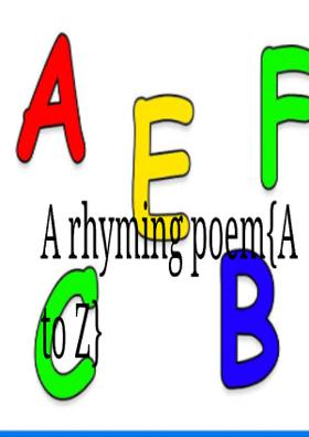 A Rhyming Poem - A to Z