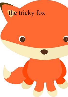 The Tricky Fox