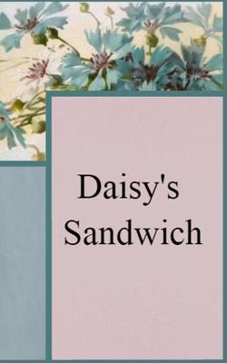 Daisy's Sandwich