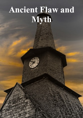 Ancient Flaw And Myth