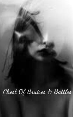 Chest Of Bruises & Battles