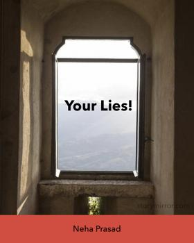 Your Lies!