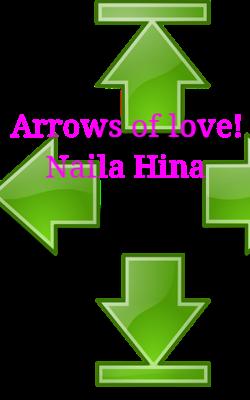 Arrows Of Love! Naila Hina