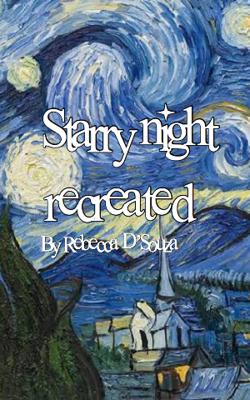 Starry Night Recreated