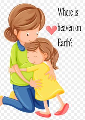 Where Is Heaven On Earth?