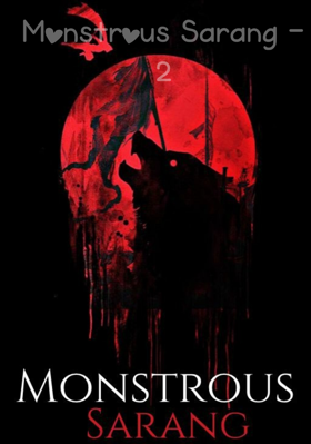 Monstrous Sarang - 2