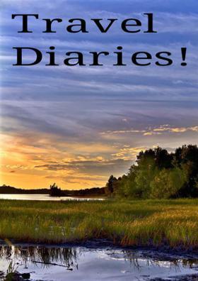 Travel Diaries!
