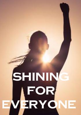 Shining For Everyone