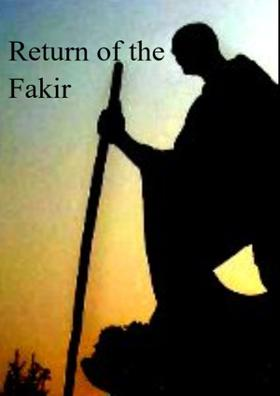 Return Of The Fakir