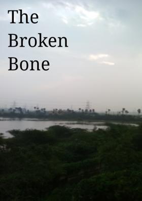 The Broken Bones