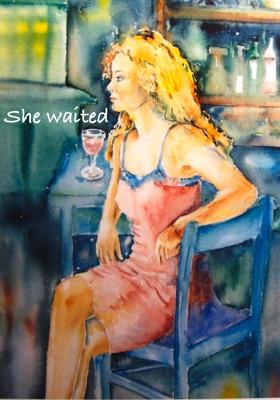 She Waited