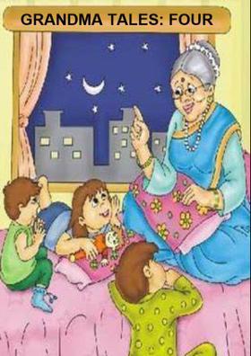 Grandma Tales: Four