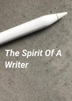 The Spirit Of A Writer