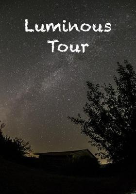 Luminous Tour